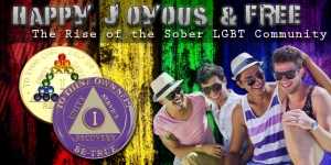 Happy, Joyous, And Free – The Rise Of The Sober LGBT Community