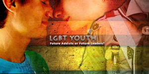 LGBT Youth: Future Addicts Or Future Leaders