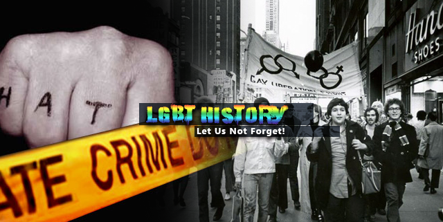 LGBT History – Let Us Not Forget!